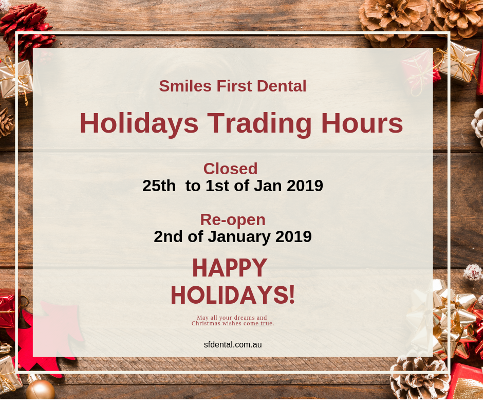 Smile First Dental Holiday Opening Hours