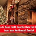 5 Tips To Keep Teeth Healthy Over The Holidays From Smiles First Dental